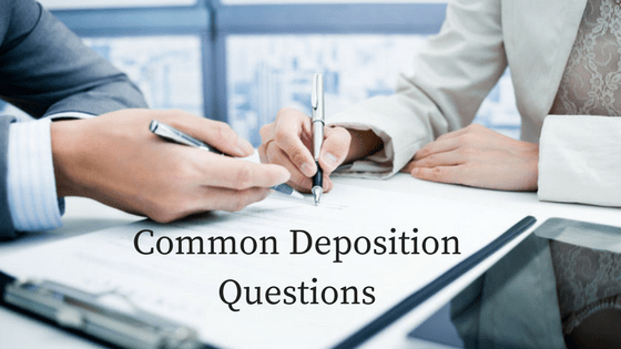 Common Deposition Questions