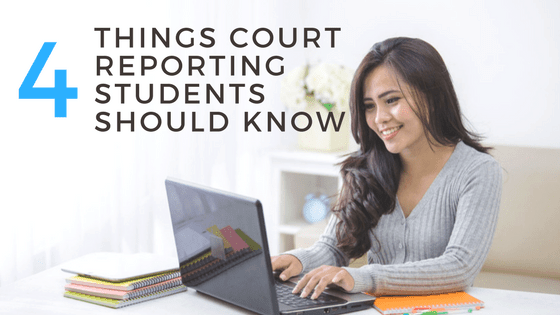 4 Things Court Reporting Students Should Know